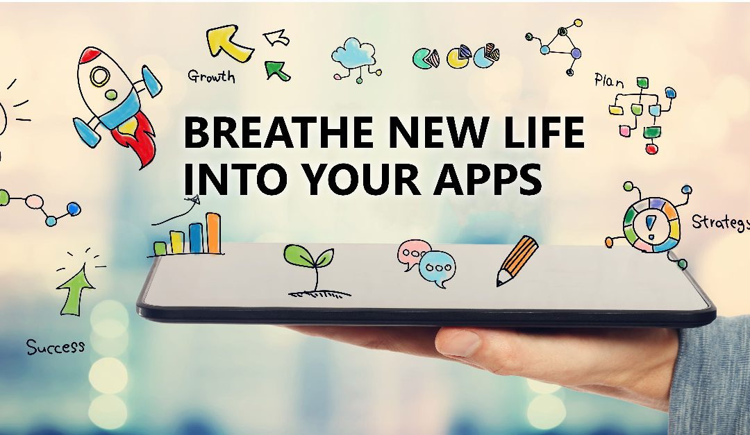 Breathe Life into Ageing Applications