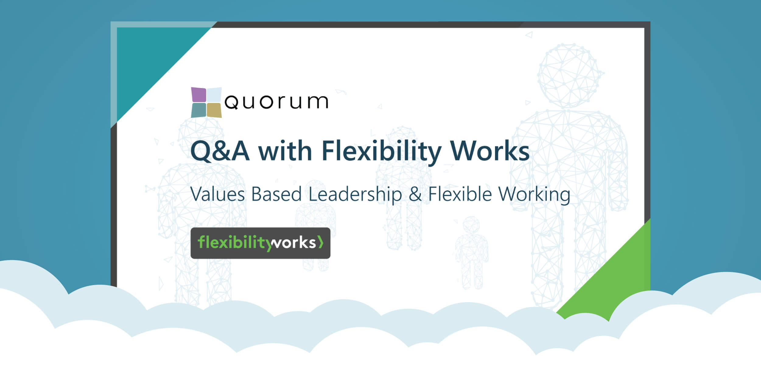 Values Based Leadership & Flexible Working Q&A